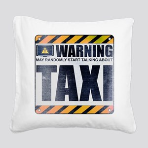 Warning: Taxi Square Canvas Pillow