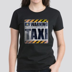 Warning: Taxi Women's Dark T-Shirt