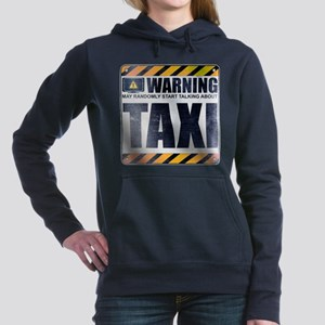 Warning: Taxi Woman's Hooded Sweatshirt
