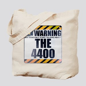 Warning: The 4400 Tote Bag