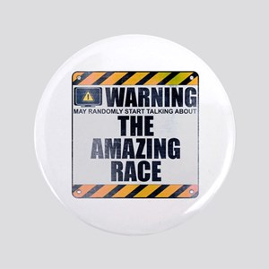 """Warning: The Amazing Race 3.5"""" Button"""