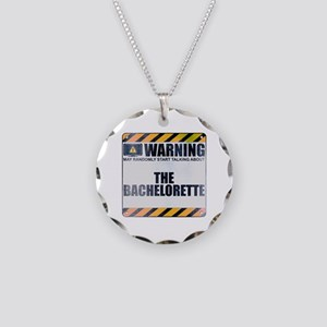 Warning: The Bachelorette Necklace Circle Charm