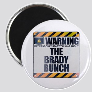 Warning: The Brady Bunch Magnet
