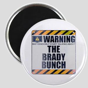 Warning: The Brady Bunch Magnet