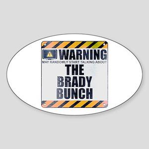 Warning: The Brady Bunch Oval Sticker
