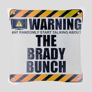 Warning: The Brady Bunch Woven Throw Pillow