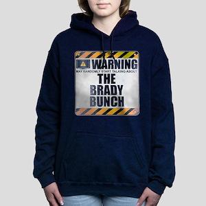 Warning: The Brady Bunch Woman's Hooded Sweatshirt