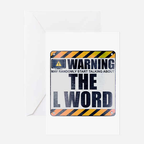 Warning: The L Word Greeting Card