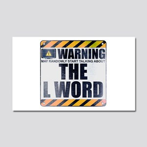 Warning: The L Word Car Magnet 20 x 12