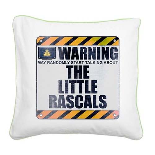 Warning: The Little Rascals Square Canvas Pillow