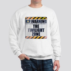 Warning: The Twilight Zone Sweatshirt