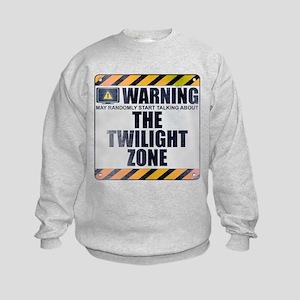 Warning: The Twilight Zone Kids Sweatshirt