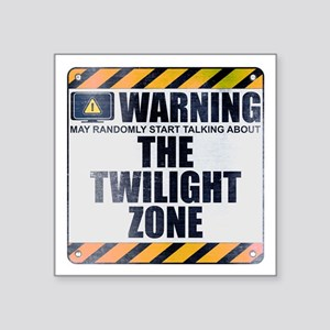 "Warning: The Twilight Zone Square Sticker 3"" x 3"""