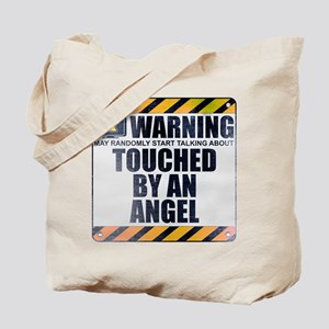 Warning: Touched by an Angel Tote Bag