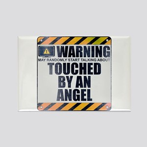 Warning: Touched by an Angel Rectangle Magnet