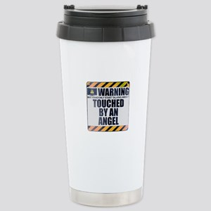 Warning: Touched by an Angel Ceramic Travel Mug