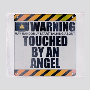Warning: Touched by an Angel Stadium Blanket
