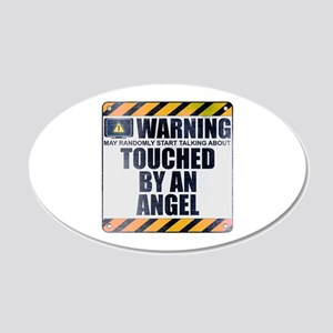 Warning: Touched by an Angel 22x14 Oval Wall Peel