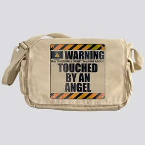 Warning: Touched by an Angel Canvas Messenger Bag