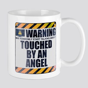 Warning: Touched by an Angel Mug