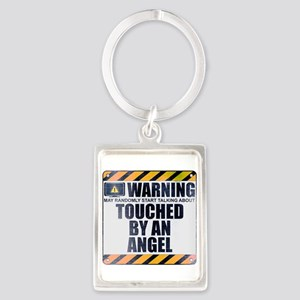 Warning: Touched by an Angel Portrait Keychain