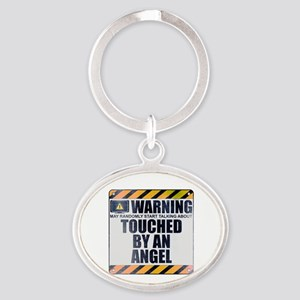 Warning: Touched by an Angel Oval Keychain
