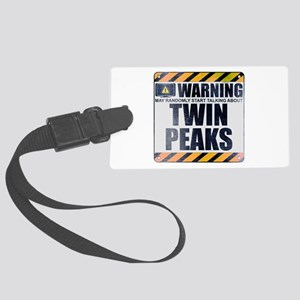Warning: Twin Peaks Large Luggage Tag