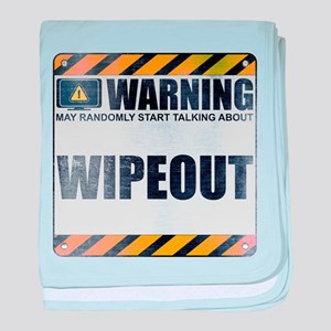 Warning: Wipeout Infant Blanket