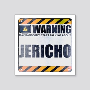 "Warning: Jericho Square Sticker 3"" x 3"""