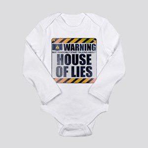 Warning: House of Lies Long Sleeve Infant Bodysuit