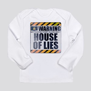 Warning: House of Lies Long Sleeve Infant T-Shirt