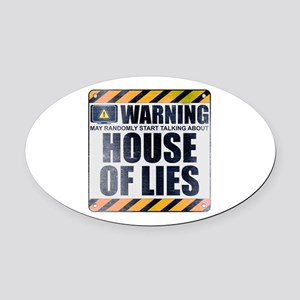 Warning: House of Lies Oval Car Magnet