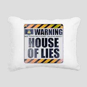 Warning: House of Lies Rectangular Canvas Pillow