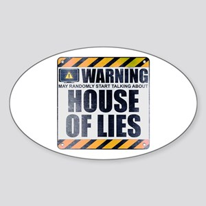 Warning: House of Lies Oval Sticker