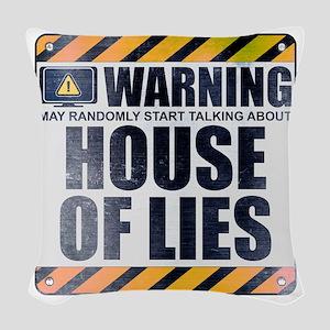 Warning: House of Lies Woven Throw Pillow