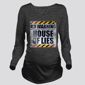 Warning: House of Lies Long Sleeve Maternity T-Shi