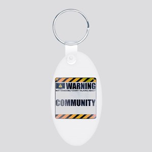 Warning: Community Aluminum Oval Keychain