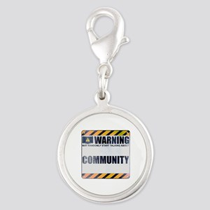 Warning: Community Silver Round Charm