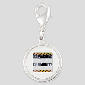 Warning: Community Silver Round Charm