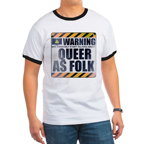 Warning: Queer as Folk Ringer T-Shirt