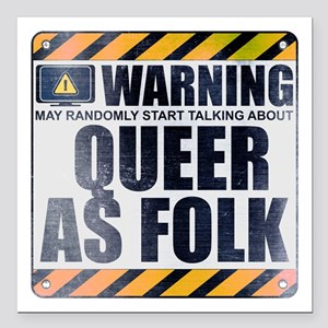 """Warning: Queer as Folk Square Car Magnet 3"""" x 3"""""""