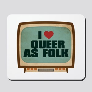 Retro I Heart Queer as Folk Mousepad