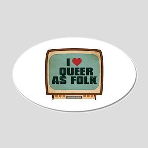 Retro I Heart Queer as Folk 22x14 Oval Wall Peel