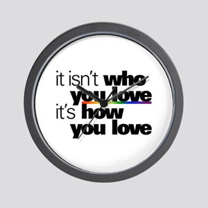 It's How You Love Wall Clock