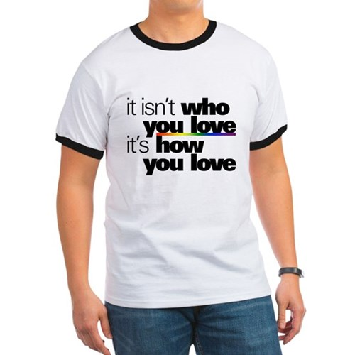 It's How You Love Ringer T-Shirt