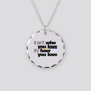 It's How You Love Necklace Circle Charm