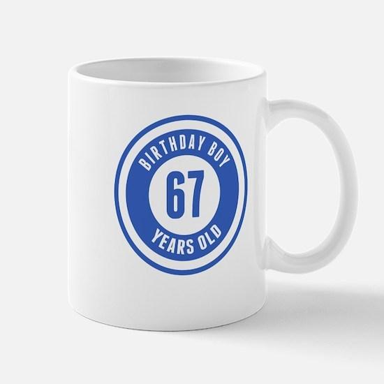 Birthday Boy 67 Years Old Mugs