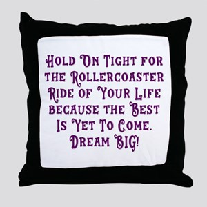 Rollercoaster To The Best Throw Pillow