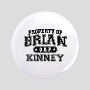 """Property of Brian Kinney 3.5"""" Button"""