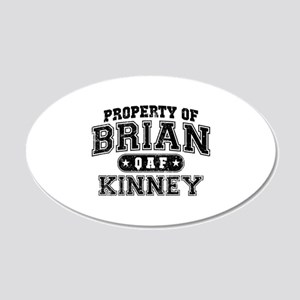 Property of Brian Kinney 22x14 Oval Wall Peel